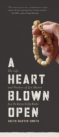 A Heart Blown Open