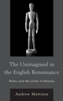 Unimagined in the English Renaissance