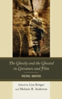 Ghostly and the Ghosted in Literature an