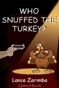 Who Snuffed the Turkey?