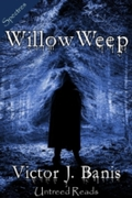 Willow, Weep