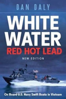 White Water, Red Hot Lead
