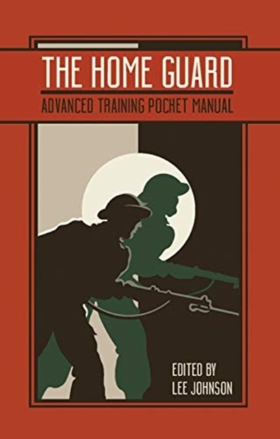 The Home Guard Training Pocket Manual
