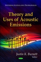 Theory & Uses of Acoustic Emissions