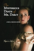 Mysterious Death of Mr. Darcy