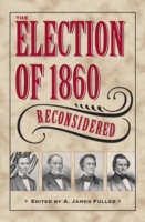 Election of 1860 Reconsidered