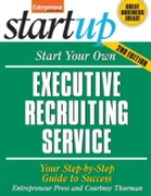 Start Your Own Executive Recruiting Serv