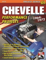 Chevelle Performance Projects: 1964-1972
