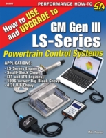 How to Use and Upgrade to GM Gen III LS-