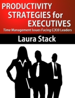 Productivity Strategies for Executives