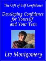Developing Confidence for Yourself and Y