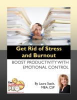 Get Rid of Stress and Burnout