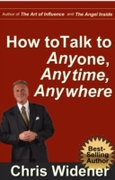 How to Talk to Anybody, Anytime, Anywher