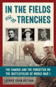 In the Fields and the Trenches