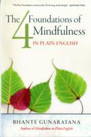 Four Foundations of Mindfulness in Plain