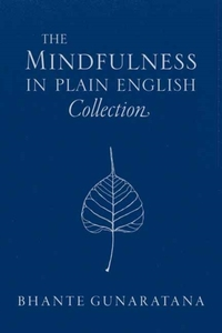 The Mindfulness in Plain English Collect