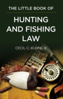 Little Book of Hunting and Fishing Law
