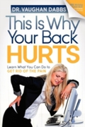 This Is Why Your Back Hurts
