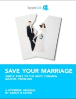 Save Your Marriage: Simple Fixes to the