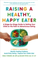 Raising a Healthy, Happy Eater: A Parent