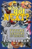 Who's Got Next? Future Leaders of Americ