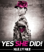 Yes She Did!: Military