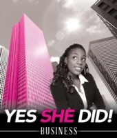 Yes She Did!: Business