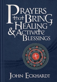 Prayers That Bring Healing and Activate