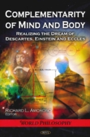 Complementarity of Mind & Body