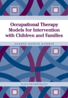 Occupational Therapy Models for Interven