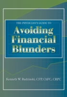 Physician's Guide to Avoiding Financial