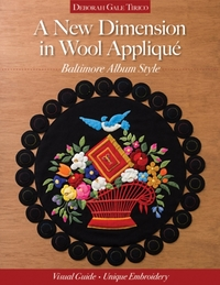 A New Dimension in Wool Applique