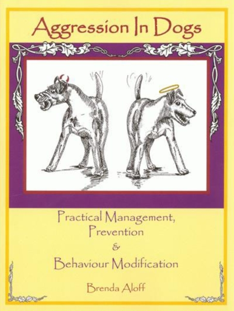 AGGRESSION IN DOGS