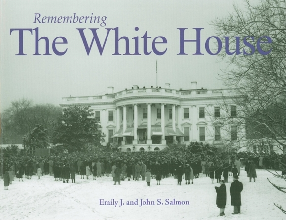 Remembering the White House