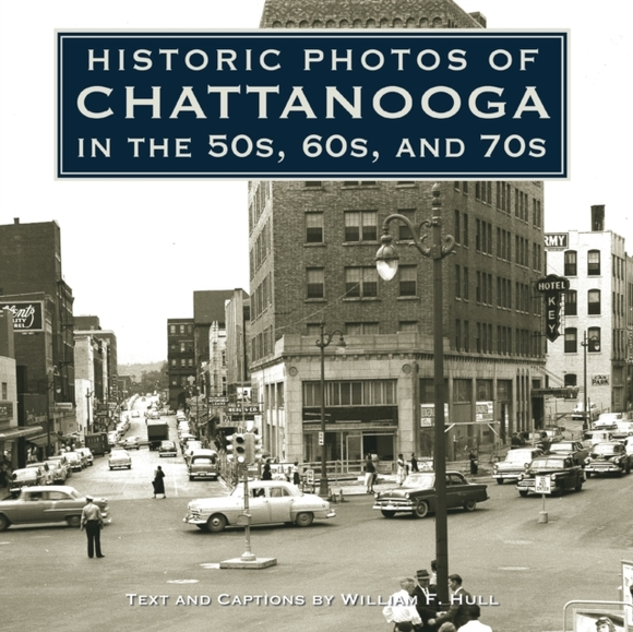 Historic Photos of Chattanooga in the 50
