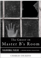 Ghost in Master B's Room