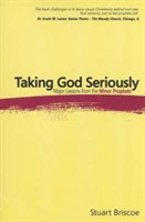 TAKING GOD SERIOUSLY