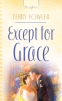 Except For Grace