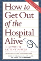 How to Get Out of the Hospital Alive