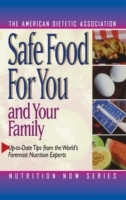 Safe Food for You and Your Family