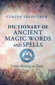 Dictionary of Ancient Magic Words and Sp