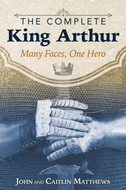 The Complete King Arthur