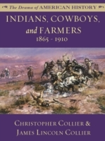 Indians, Cowboys, and Farmers: 1865 - 19