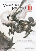 Vampire Hunter D Volume 11: Pale Fallen