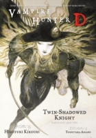 Vampire Hunter D Volume 13: Twin-Shadowe