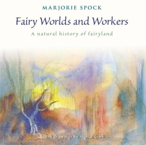 Fairy Worlds and Workers