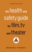 Health & Safety Guide for Film, TV & The