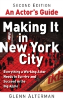 Actor's Guide--Making It in New York Cit