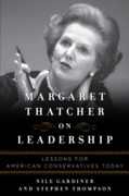 Margaret Thatcher on Leadership