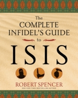 Complete Infidel's Guide to ISIS